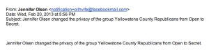 Olsen changed the privacy of the group Yellowstone County Republicans from Open to Secret.   nicolefrench88 gmail.com   Gmail copy